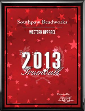 Southpaw Beadworks: Best of Trumbull 2013 Western Apparel